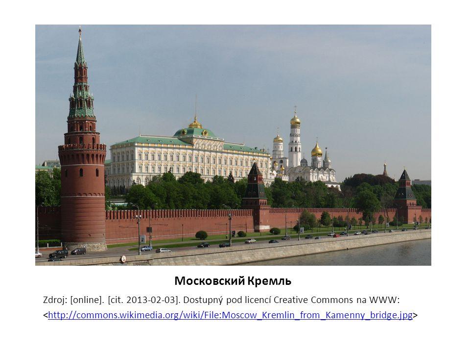 Московский Кремль Zdroj: [online]. [cit. 2013-02-03]. Dostupný pod licencí Creative Commons na WWW: